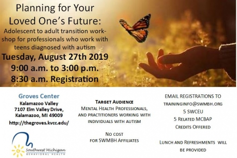 Planning for Your Loved One's Future: Adolescent to adult transition workshop for professionals who work with teens diagnosed with autism
