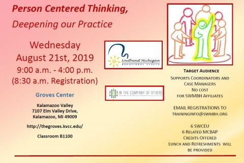 Person Centered Thinking, Deepening Our Practice – 8/21/2019