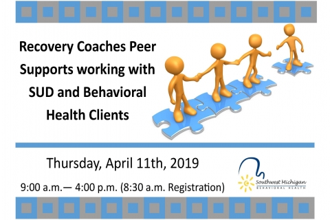 Recovery Coaches Peer Supports Working with SUD and Behavioral Health Clients