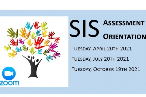 SIS Assessment Orientation