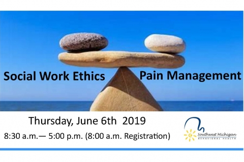 Social Work Ethics and Pain Management