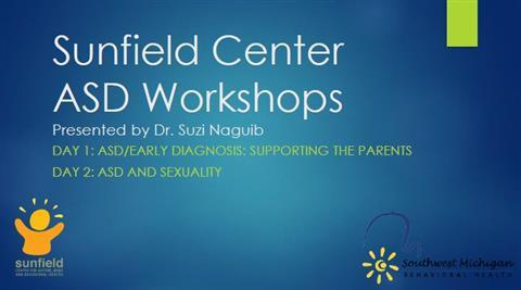 Sunfield Center ASD Workshops