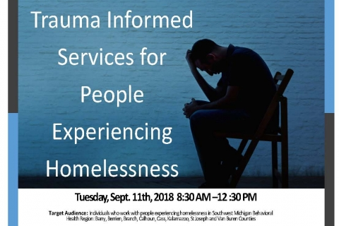 Trauma Informed Services for People Experiencing Homelessness