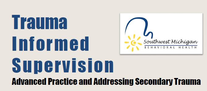 Trauma Informed Supervision