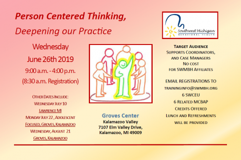 Person Centered Thinking, Deepening our Practice – 6/26/19