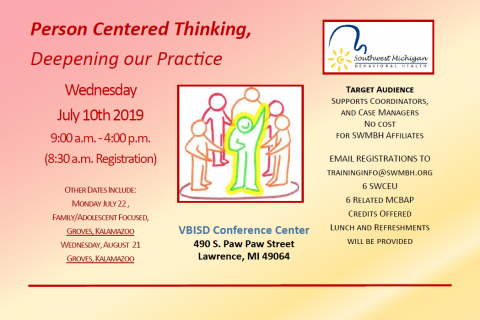Person Centered Thinking, Deepening our Practice – 7/10/19